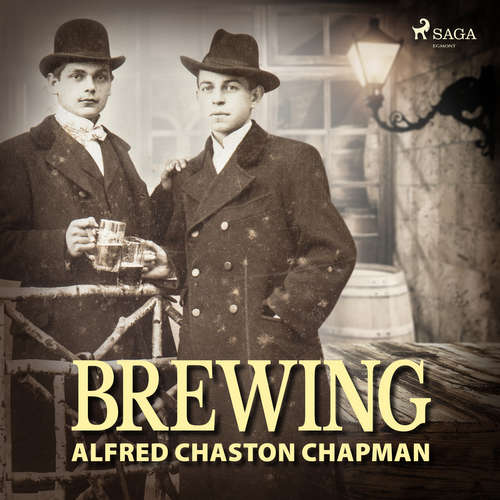 Audiobook Brewing (EN) - Alfred Chaston Chapman - Mary Ann Spiegel