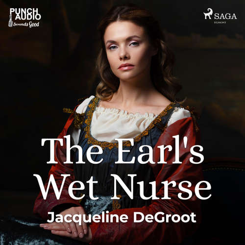 Audiobook The Earl's Wet Nurse (EN) - Jacqueline Degroot - Whitney Webster