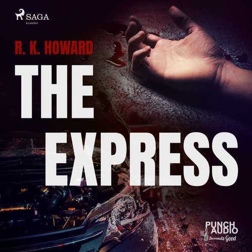 Audiobook The Express (EN) - R. K. Howard - Alex Hyde-White