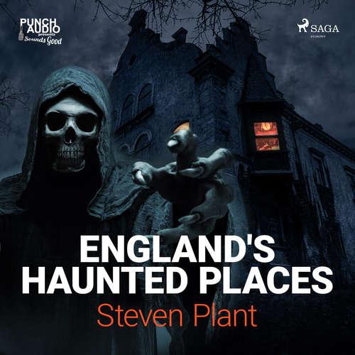 Audiobook England's Haunted Places (EN) - Steven Plant - Bruce Cullen