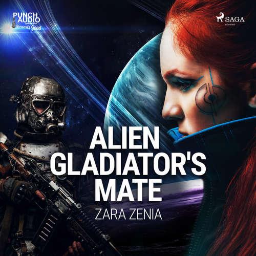 Audiobook Alien Gladiator's Mate (EN) - Zara Zenia - Yvonne Syn