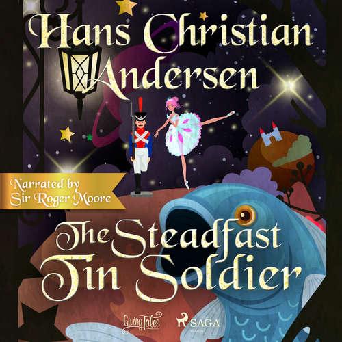 Audiobook The Steadfast Tin Soldier (EN) - Hans Christian Andersen - Sir Roger Moore