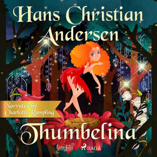 Audiobook Thumbelina (EN) - Hans Christian Andersen - Charlotte Rampling
