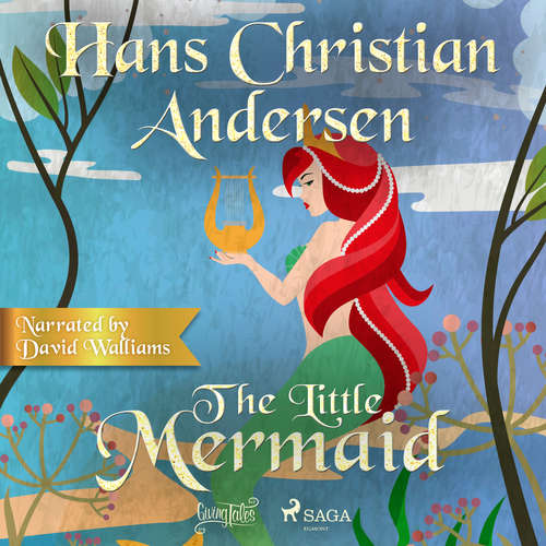 Audiobook The Little Mermaid (EN) - Hans Christian Andersen - David Walliams