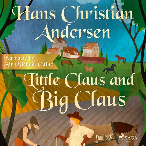 Audiobook Little Claus and Big Claus (EN) - Hans Christian Andersen - Sir Michael Caine
