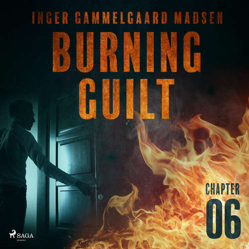 Audiobook Burning Guilt - Chapter 6 (EN) - Inger Gammelgaard Madsen - Linda Elvira