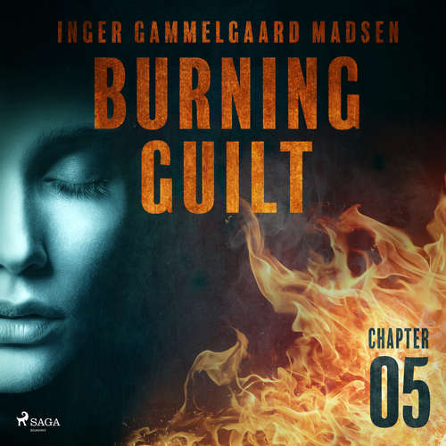 Audiobook Burning Guilt - Chapter 5 (EN) - Inger Gammelgaard Madsen - Linda Elvira
