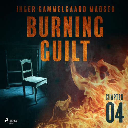 Audiobook Burning Guilt - Chapter 4 (EN) - Inger Gammelgaard Madsen - Linda Elvira