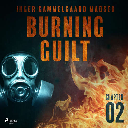 Audiobook Burning Guilt - Chapter 2 (EN) - Inger Gammelgaard Madsen - Linda Elvira