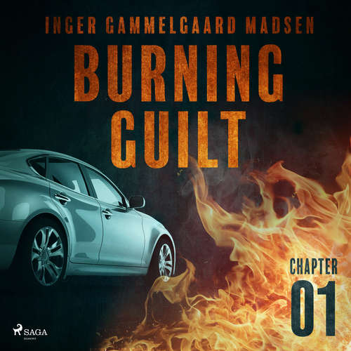 Audiobook Burning Guilt - Chapter 1 (EN) - Inger Gammelgaard Madsen - Linda Elvira