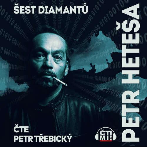 Audiokniha Šest diamantů - Petr Heteša - Petr Třebický