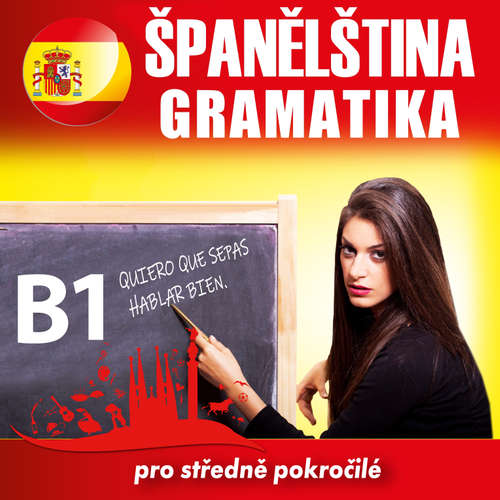 Audiokniha Španělská gramatika B1 - Tomáš Dvořáček - Rôzni Interpreti