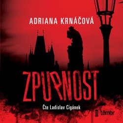 Audiokniha Zpupnost - Adriana Krnáčová - Ladislav Cigánek