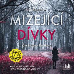 Audiokniha Mizející dívky - Lisa Reganová - Zuzana Slavíková