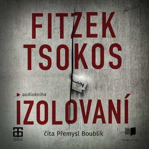 Audiokniha Izolovaní - Sebastian Fitzek - Přemysl Boublík