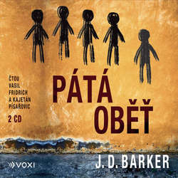 Audiokniha Pátá oběť - J. D. Barker - Vasil Fridrich