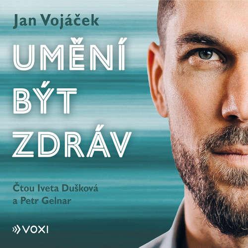 Audiokniha Umění být zdráv - Jan Vojáček - Iveta Dušková