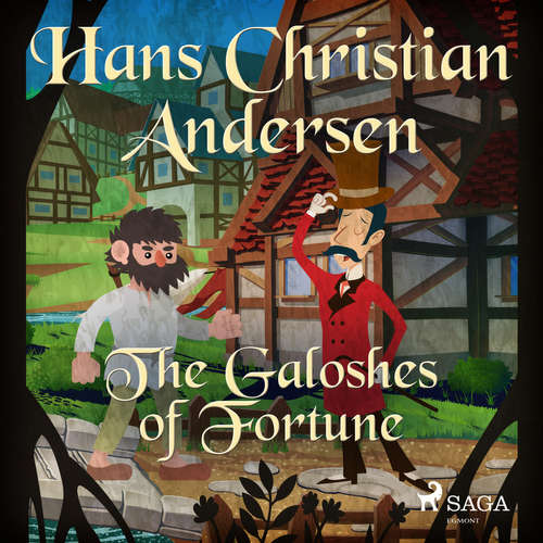 Audiobook The Galoshes of Fortune (EN) - Hans Christian Andersen - Alex Lehman