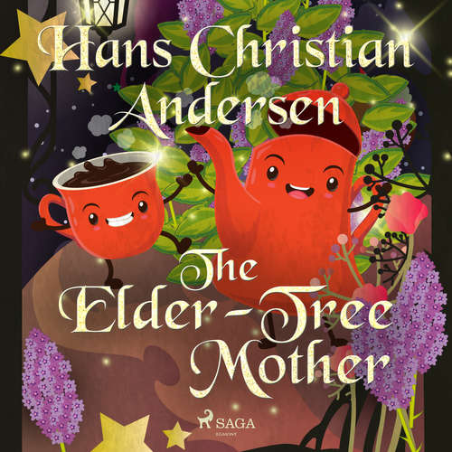 Audiobook The Elder-Tree Mother (EN) - Hans Christian Andersen - Alex Lehman