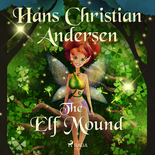 Audiobook The Elf Mound (EN) - Hans Christian Andersen - Alex Lehman