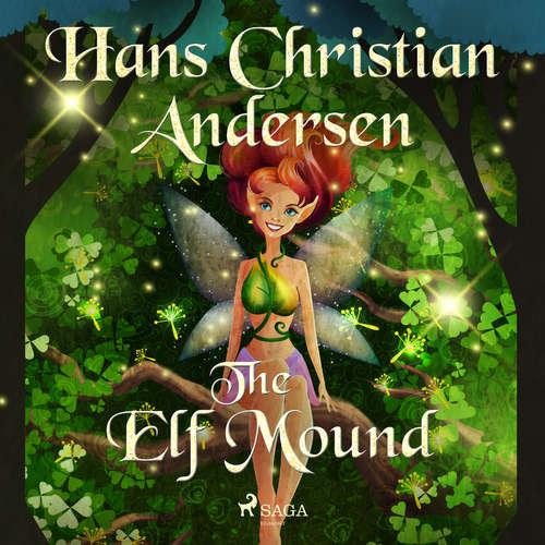 Audiobook The Elf Mound (EN) - Hans Christian Andersen - Alex Lehman