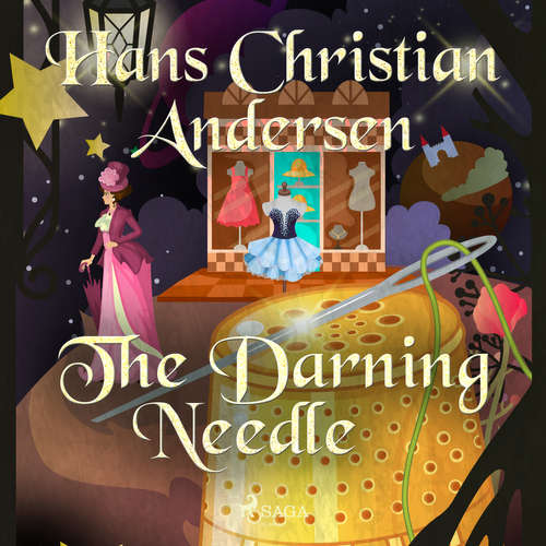 Audiobook The Darning Needle (EN) - Hans Christian Andersen - Alex Lehman