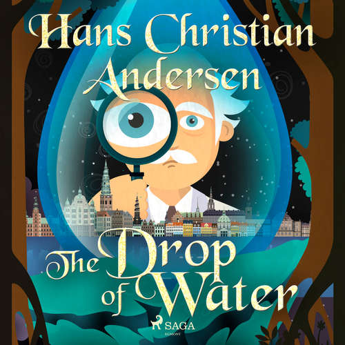 Audiobook The Drop of Water (EN) - Hans Christian Andersen - Alex Lehman
