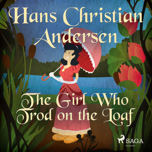 Audiobook The Girl Who Trod on the Loaf (EN) - Hans Christian Andersen - Alex Lehman