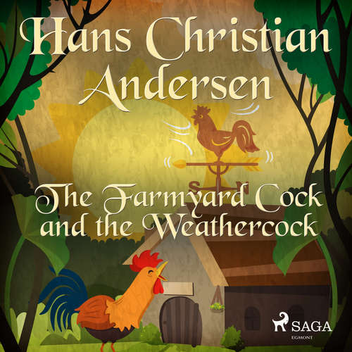 Audiobook The Farmyard Cock and the Weathercock (EN) - Hans Christian Andersen - Alex Lehman