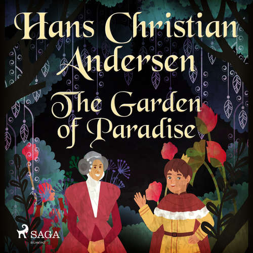Audiobook The Garden of Paradise (EN) - Hans Christian Andersen - Alex Lehman