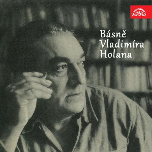 Audiokniha Básně Vladimíra Holana - Vladimír Holan - Vladimír Holan