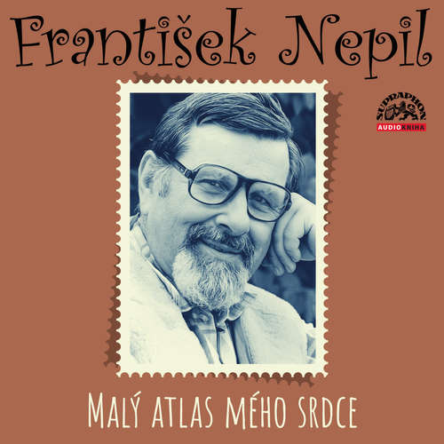 Audiokniha Malý atlas mého srdce - František Nepil - František Nepil