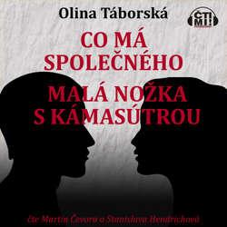 Audiokniha Co má společného malá nožka s Kámasútrou - Olina Táborská - Martin Čevora