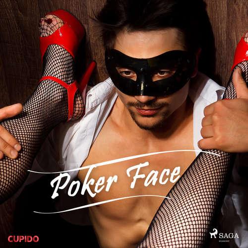 Audiobook Poker Face (EN) - – Cupido - Alessandra Anderson