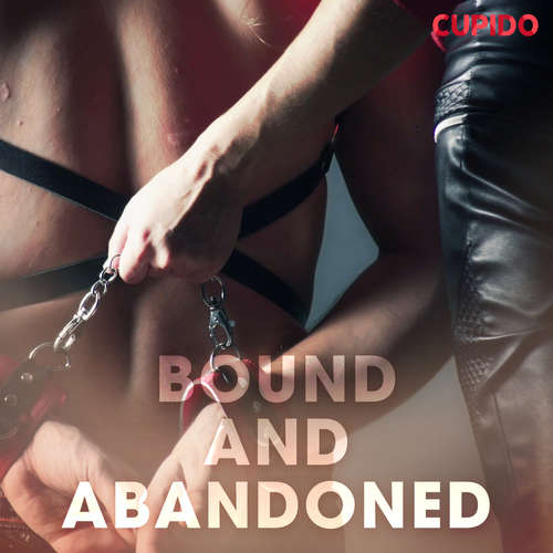 Audiobook Bound and Abandoned (EN) - – Cupido - Alessandra Anderson
