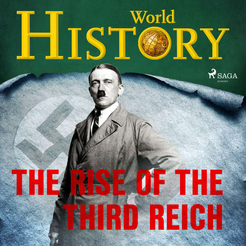 Audiobook The Rise of the Third Reich (EN) - World History - David Bateson