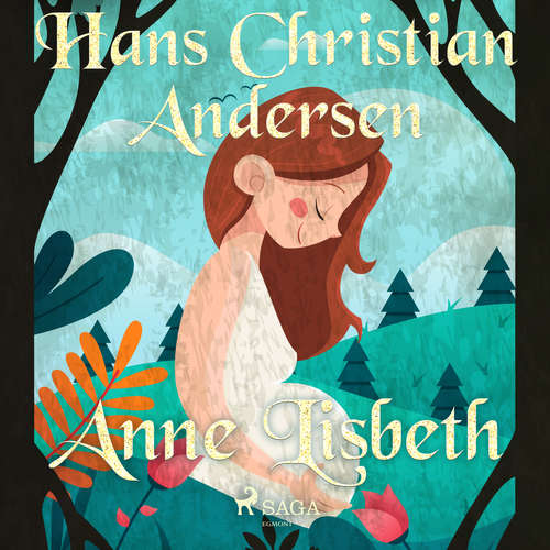 Audiobook Anne Lisbeth (EN) - Hans Christian Andersen - Alex Lehman