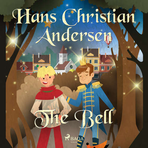 Audiobook The Bell (EN) - Hans Christian Andersen - Alex Lehman