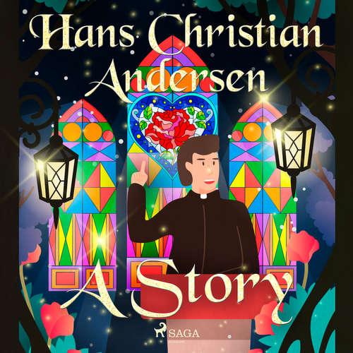 Audiobook A Story (EN) - Hans Christian Andersen - Alex Lehman