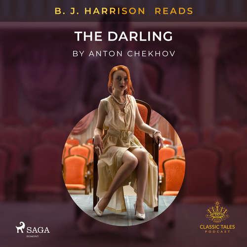 Audiobook B. J. Harrison Reads The Darling (EN) - Anton Chekhov - B. J. Harrison