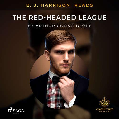 Audiobook B. J. Harrison Reads The Red-Headed League (EN) - Arthur Conan Doyle - B. J. Harrison