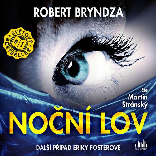 Audiokniha Noční lov - Robert Bryndza - Martin Stránský