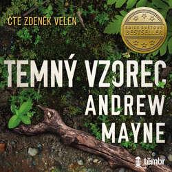 Audiokniha Temný vzorec - Andrew Mayne - Zdeněk Velen