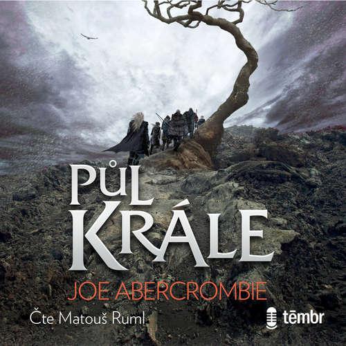 Audiokniha Půl krále - Joe Abercrombie - Matouš Ruml