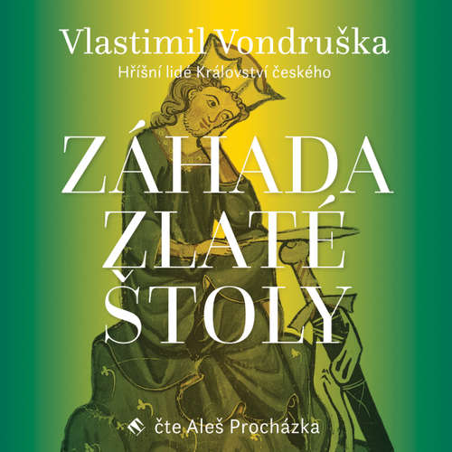 Audiokniha Záhada zlaté štoly - Vlastimil Vondruška - Aleš Procházka