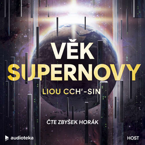 Audiokniha Věk supernovy - Liou Cch'-sin - Zbyšek Horák