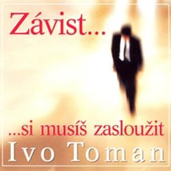 Závist si musíš zasloužit - Ivo Toman (Audiokniha)