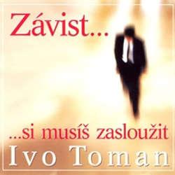 Audiokniha Závist si musíš zasloužit - Ivo Toman - Ivo Toman