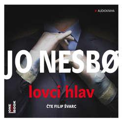 Audiokniha Lovci hlav - Jo Nesbo - Filip Švarc