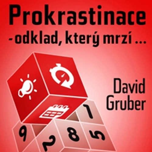 Prokrastinace - odklad, který mrzí…